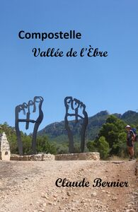 Compostelle - Vallée de l'Èbre
