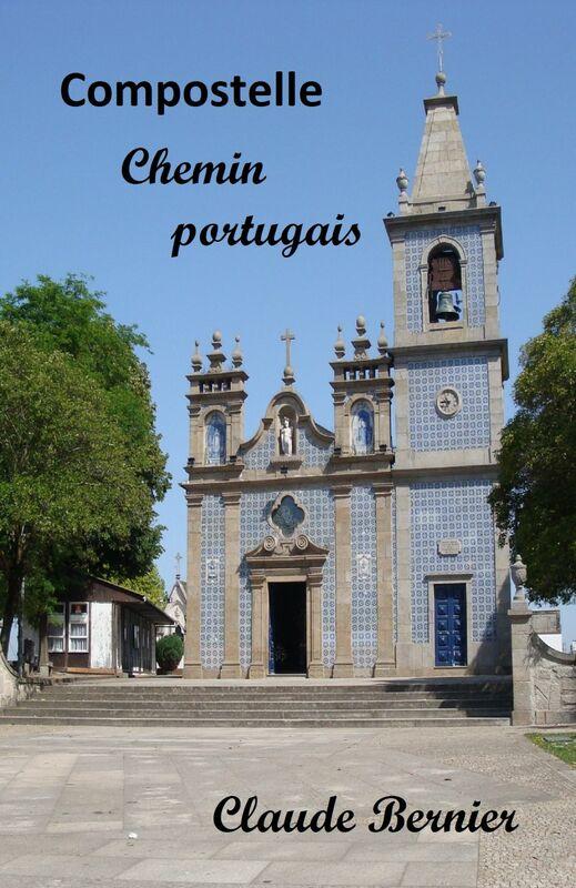 Compostelle - Chemin portugais