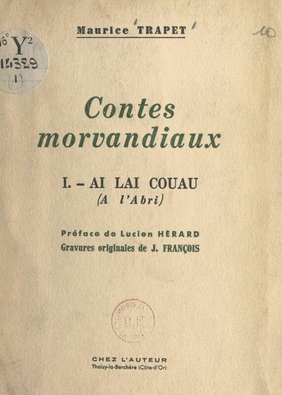 Contes morvandiaux Ai lai couau. À l'abri