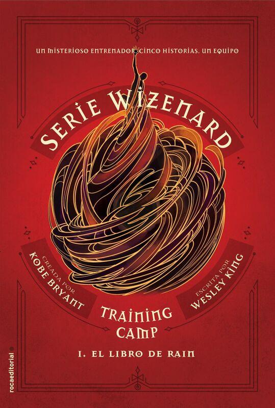 Training camp. El libro de Rain Serie Wizenard. Libro I