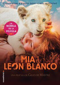 Mía y el león blanco La novela de la película