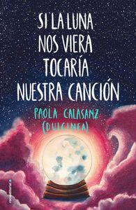 Si la luna nos viera tocaría nuestra canción