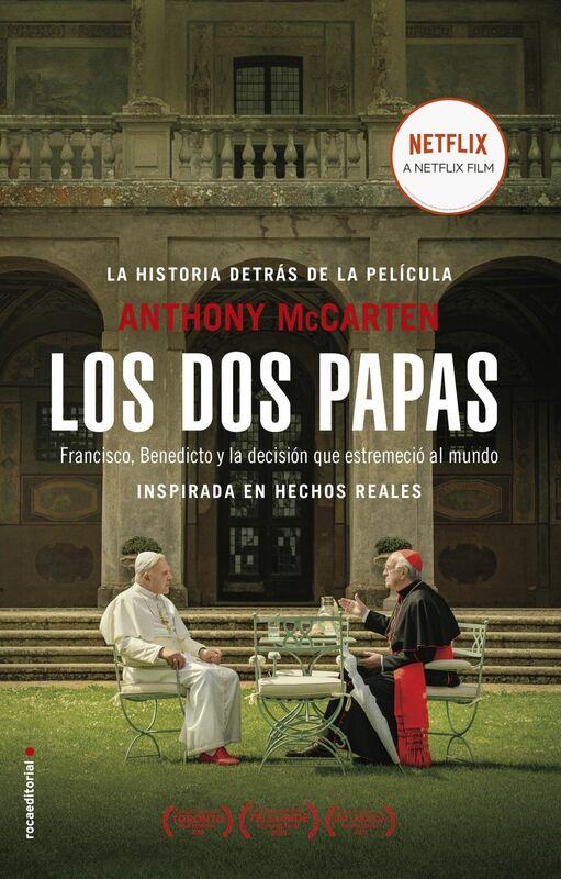 Los dos papas Francisco, Benedicto y la decisión que estremeció al mundo