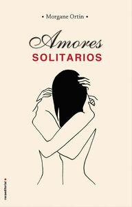 Amores solitarios