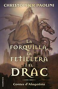 La forquilla, la fetillera i el drac Contes d'Alagaësia