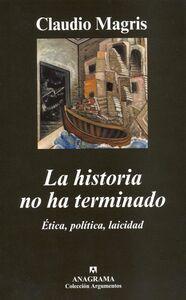 La historia no ha terminado Ética, política, laicidad