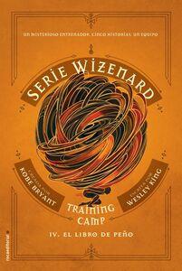 Training camp. El libro de Peño Serie Wizenard. Libro IV