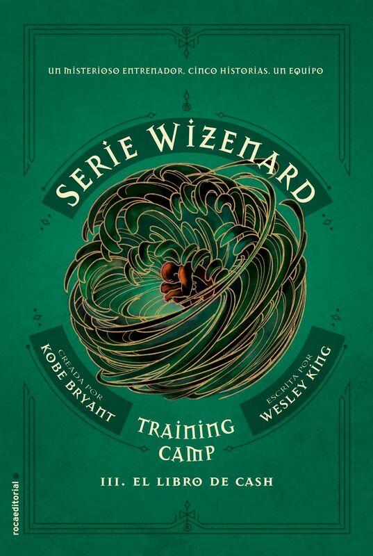 Training camp. El libro de Cash Serie Wizenard. Libro III