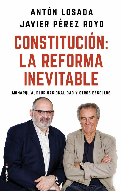 Constitución: la reforma inevitable Monarquía, plurinacionalidad y otros escollos