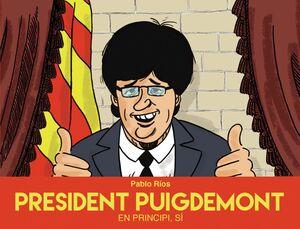 President Puigdemont En principi, sí