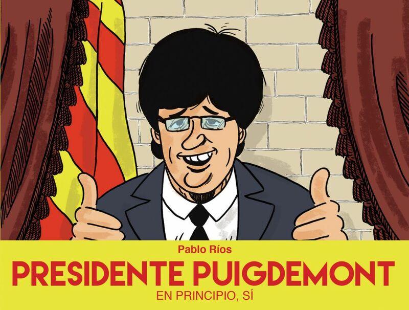 Presidente Puigdemont En principio, sí
