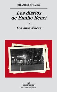 Los diarios de Emilio Renzi (II) Los años felices
