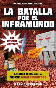 La batalla por el inframundo Una aventura Minecraft