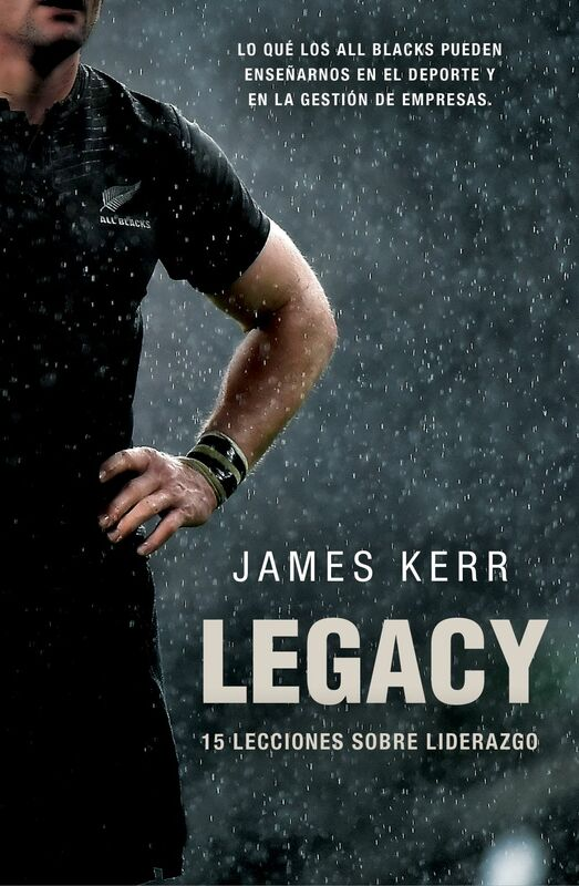 Legacy 15 lecciones sobre liderazgo