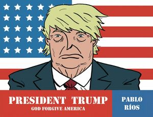 President Trump (English Edition) God forgive America