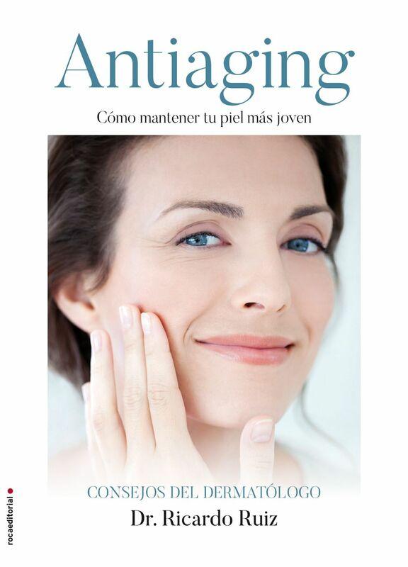 Antiaging Cómo mantener tu piel más joven