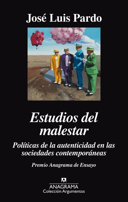 Estudios del malestar Políticas de la autenticidad en las sociedades contemporáneas