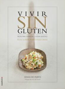 Vivir sin gluten Recetas con Estrella Michelin de Tomeu Caldentey