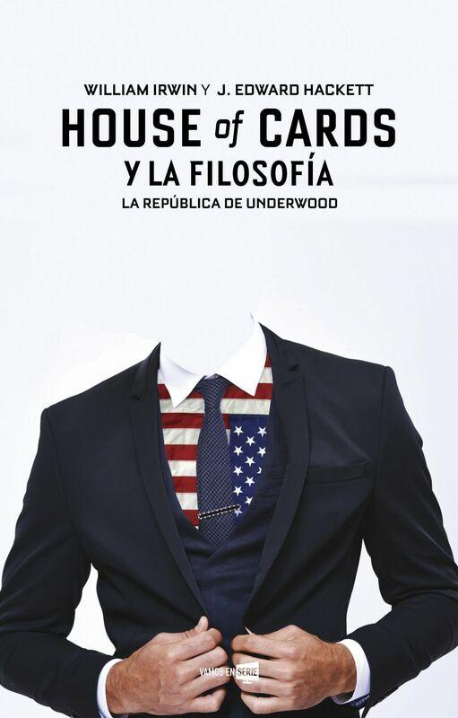 House of cards y la filosofía La República de Underwood