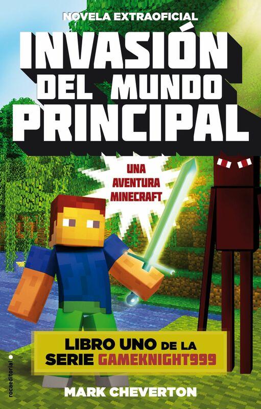 Invasión del mundo principal Una aventura Minecraft