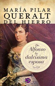 De Alfonso la dulcísima esposa