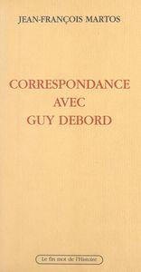 Correspondance avec Guy Debord
