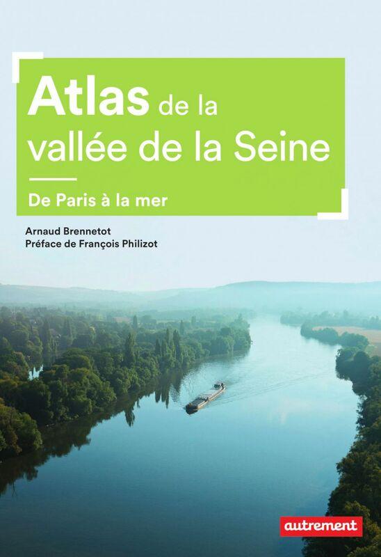 Atlas de la vallée de la Seine