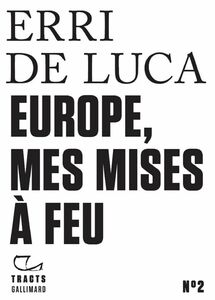 Tracts (N°2) - Europe, mes mises à feu