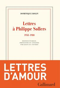 Lettres à Philippe Sollers (1958-1980)