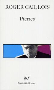 Pierres suivi d'autres textes