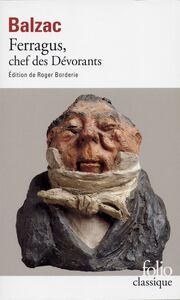 Ferragus, chef des Dévorants (édition enrichie)