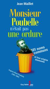 Monsieur Poubelle n'était pas une ordure