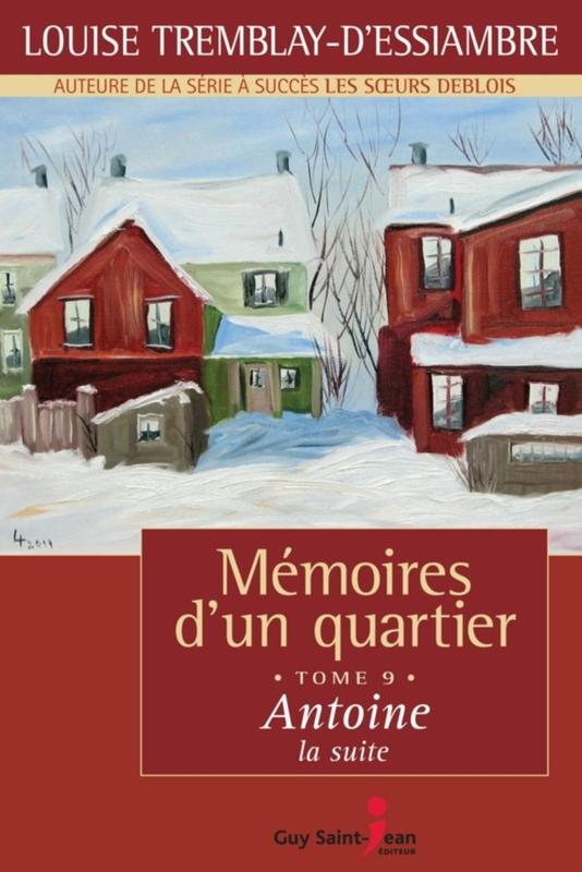 Mémoires d'un quartier, tome 9: Antoine, la suite