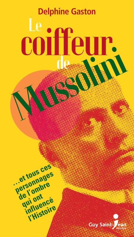 Le coiffeur de Mussolini