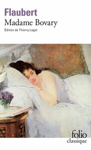 Madame Bovary (édition enrichie) Mœurs de province