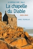 Le château à Noé, tome 2: La chapelle du Diable 1929-1944