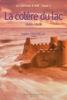 Le château à Noé, tome 1: La colère du lac 1900-1928