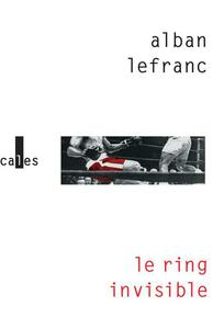 Le ring invisible