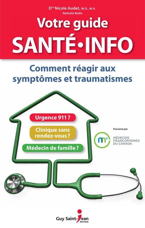 Votre guide santé info Comment réagir aux symptômes et traumatismes