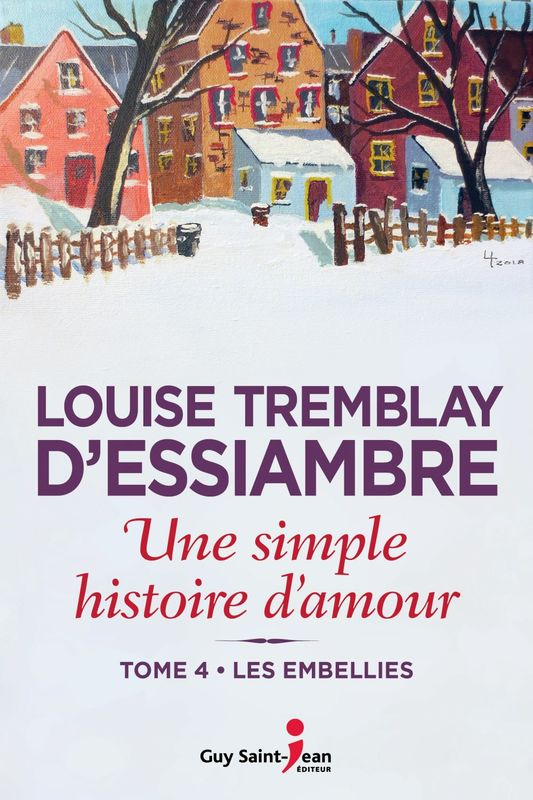 Une simple histoire d'amour, tome 4 Les embellies