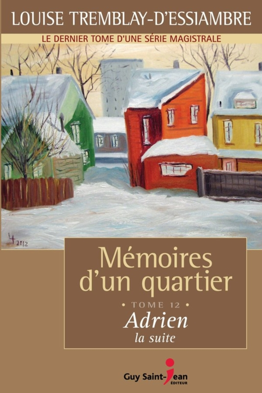 Mémoires d'un quartier, tome 12: Adrien, la suite