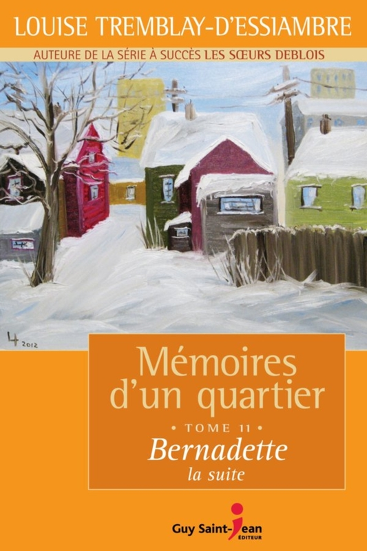 Mémoires d'un quartier, tome 11: Bernadette, la suite