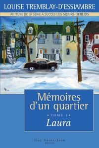 Mémoires d'un quartier, tome 1 : Laura