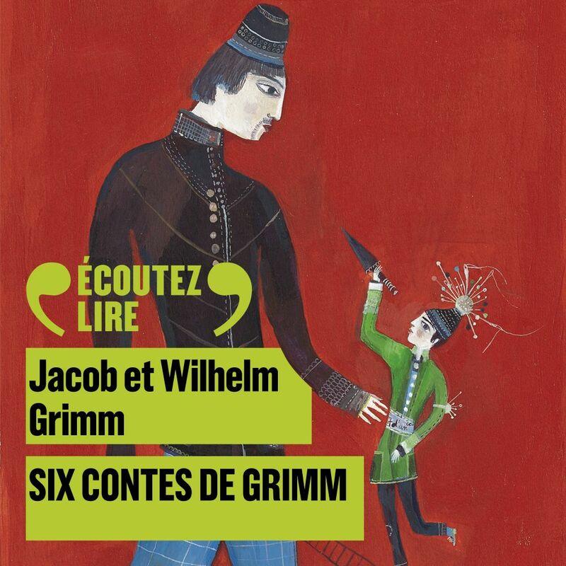 Six contes de Grimm Blanche-neige, L'Homme à la peau d'ours, Les trois fileuses, Sept d'un coup, le hardi petit tailleur, Dame Holle, La fauvette-qui-saute-et-qui-chante