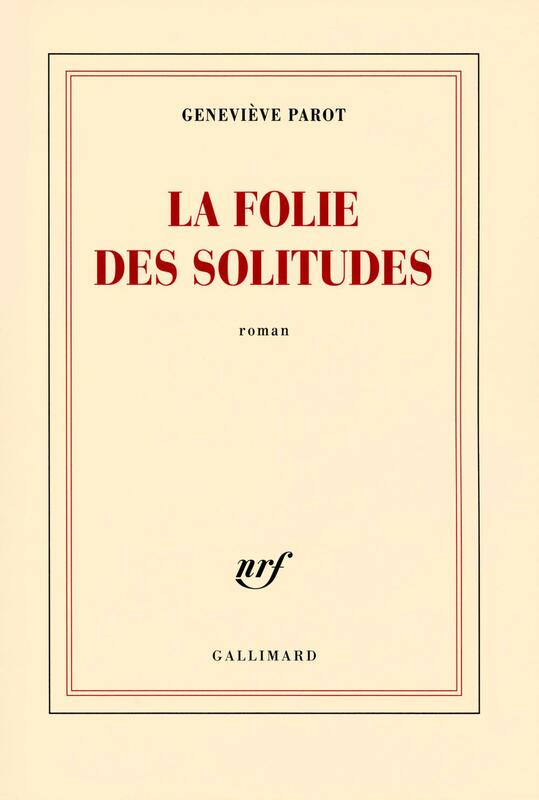 La folie des solitudes