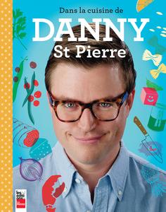 Dans la cuisine de Danny St Pierre