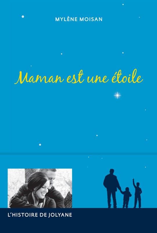 Maman est une étoile L'histoire de Jolyane