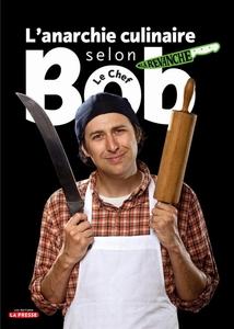 L'anarchie culinaire selon Bob le chef, tome 2 La revanche