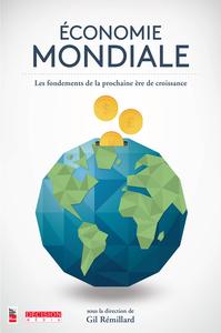 Économie mondiale Les fondements de la prochaine ère de croissance