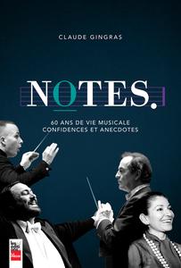 Notes 60 ans de vie musicale, confidences et anecdotes